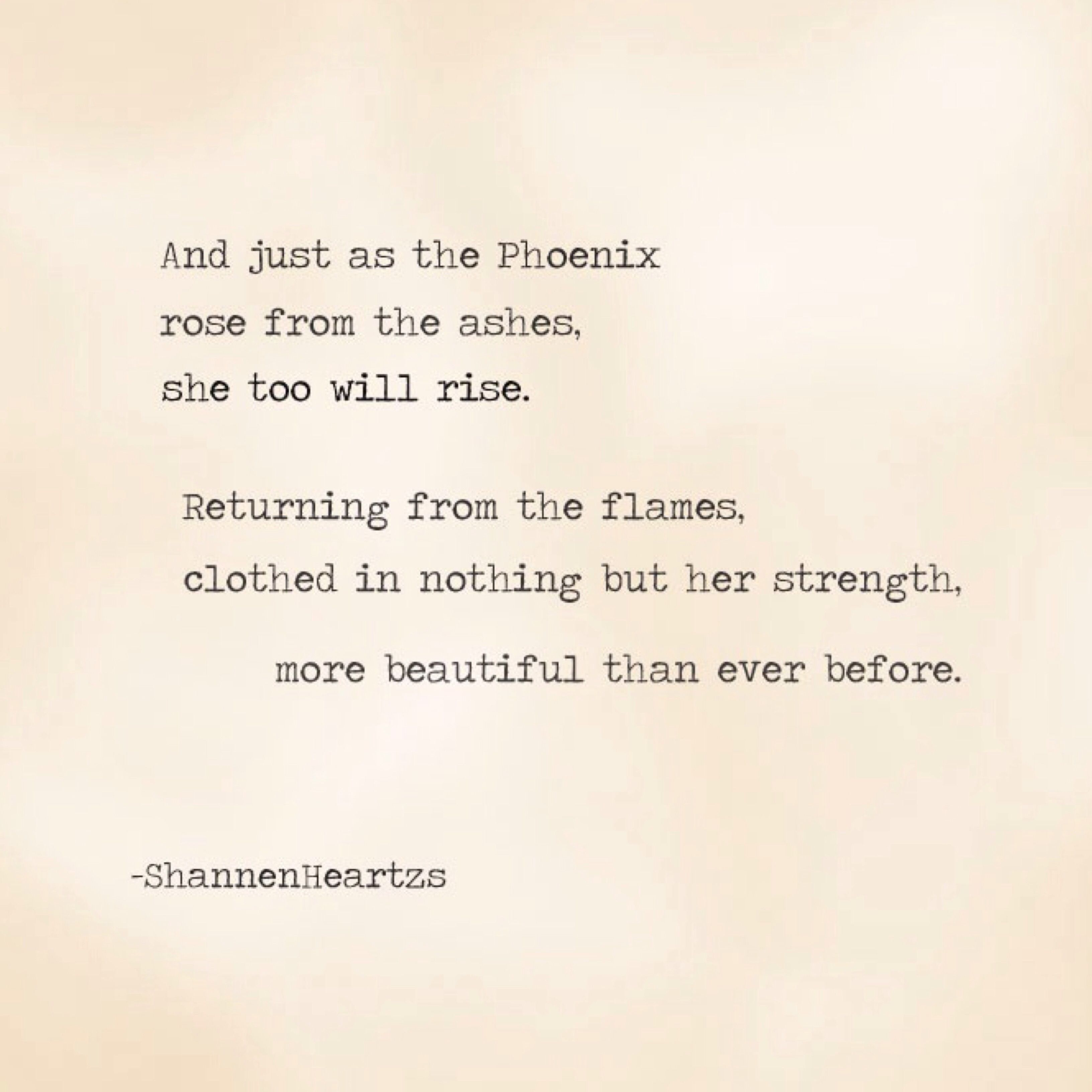 And From The Ashes Shall Rise A Phoenix Quote Google Search