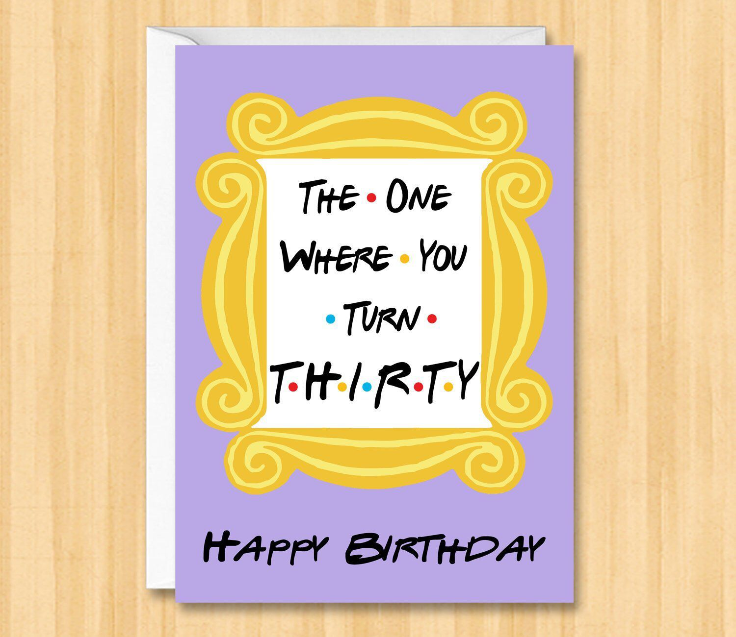 Friends 30th Birthday Card Happy 30 Birthday Card The One Where You Turn Thirty Birthday Cards For Friends Birthday Card Messages Best Friend Birthday Cards