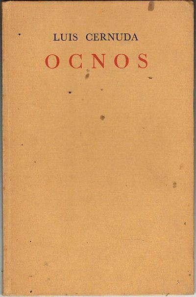 Luis Cernuda: Ocnos. The Dolphin press, 1942. | Cernuda, Escrito en el  agua, Escritores escriben