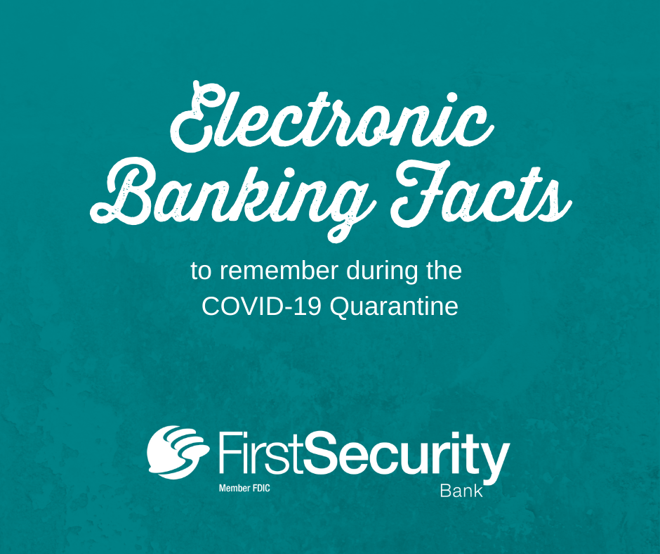 First Security Offers Several Ways To Access Your Accounts And Conduct Transactions Without Visiting A Branch In 2020 Banking App Electronic Banking Mobile Banking