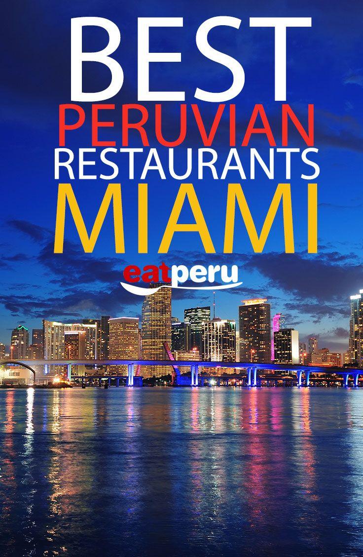 http://www.eatperu.com/top-10-peruvian-restaurants-miami/ #peruvian ...
