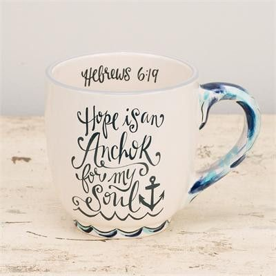 COFFEE MUG   Hope Is An Anchor (Hebrew 6:19)