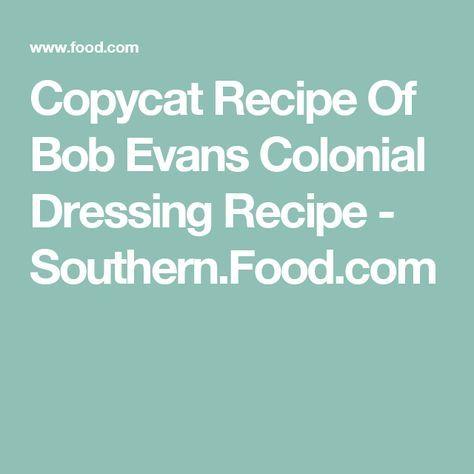 16+ Bob evans colonial dressing ideas