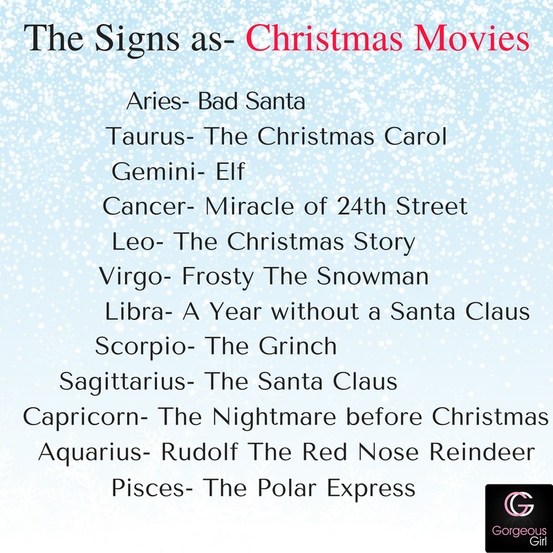 Zodiacs Which Movie Are You According To Your Sunsign Comment With Your Zodiac A Click Away For More W Bad Santa A Christmas Story Frosty The Snowmen