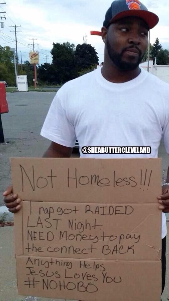 These 14 Hilarious Homeless Signs Will Make You Laugh Nowaygirl Ghetto Humor Just For Laughs Laugh