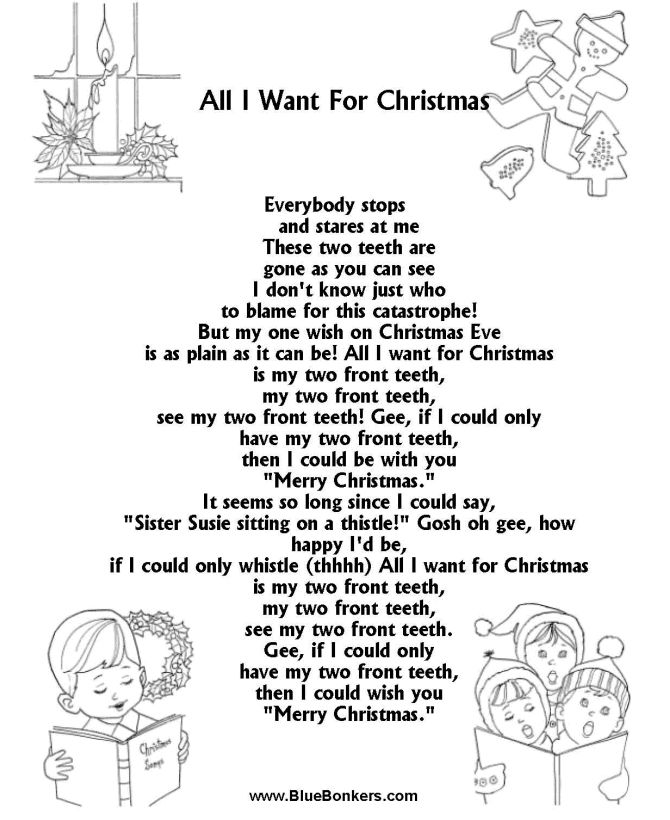 All I Want For Christmas Is My Two Front Teeth Christmas Songs Lyrics Christmas Carols Lyrics Christmas Lyrics