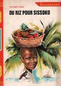 Du riz pour Sissoko par Yolande Vidal