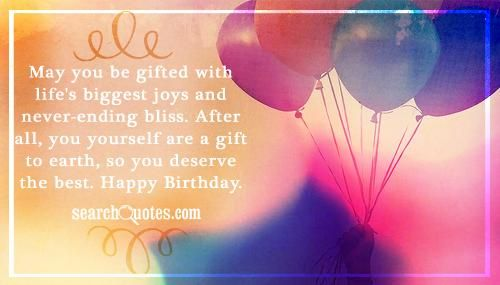 May You Be Gifted With Life S Biggest Joys And Never Ending Bliss