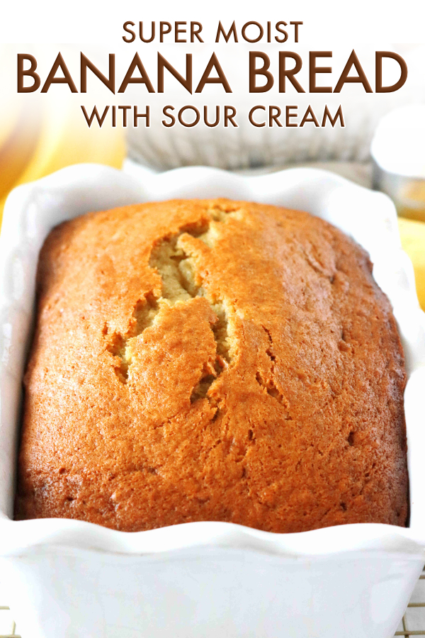 Banana Bread With Sour Cream Recipe In 2020 Banana Bread Recipe Easy Moist Moist Banana Bread Sour Cream Banana Bread