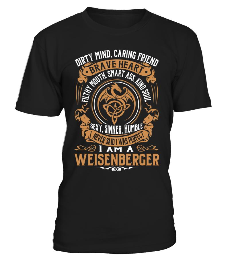 WEISENBERGER Brave Heart Last Name T-Shirt #Weisenberger
