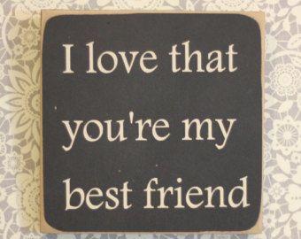Best friends - Love. Trust. Friendship. Romance. Integrity.