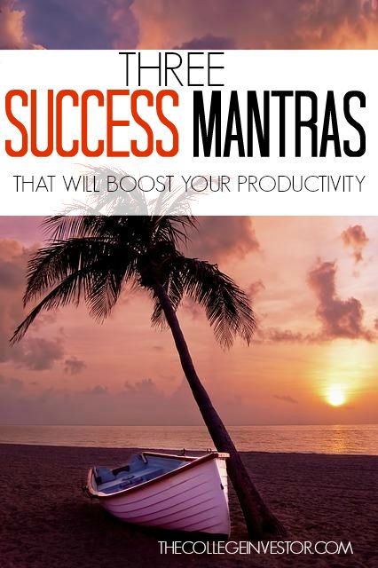 Do success mantras actually work? For me they absolutely do. By telling myself these three things I've been able to dramatically increase my output and productivity. http://thecollegeinvestor.com/15696/success-mantras-work-productivity-hacks/
