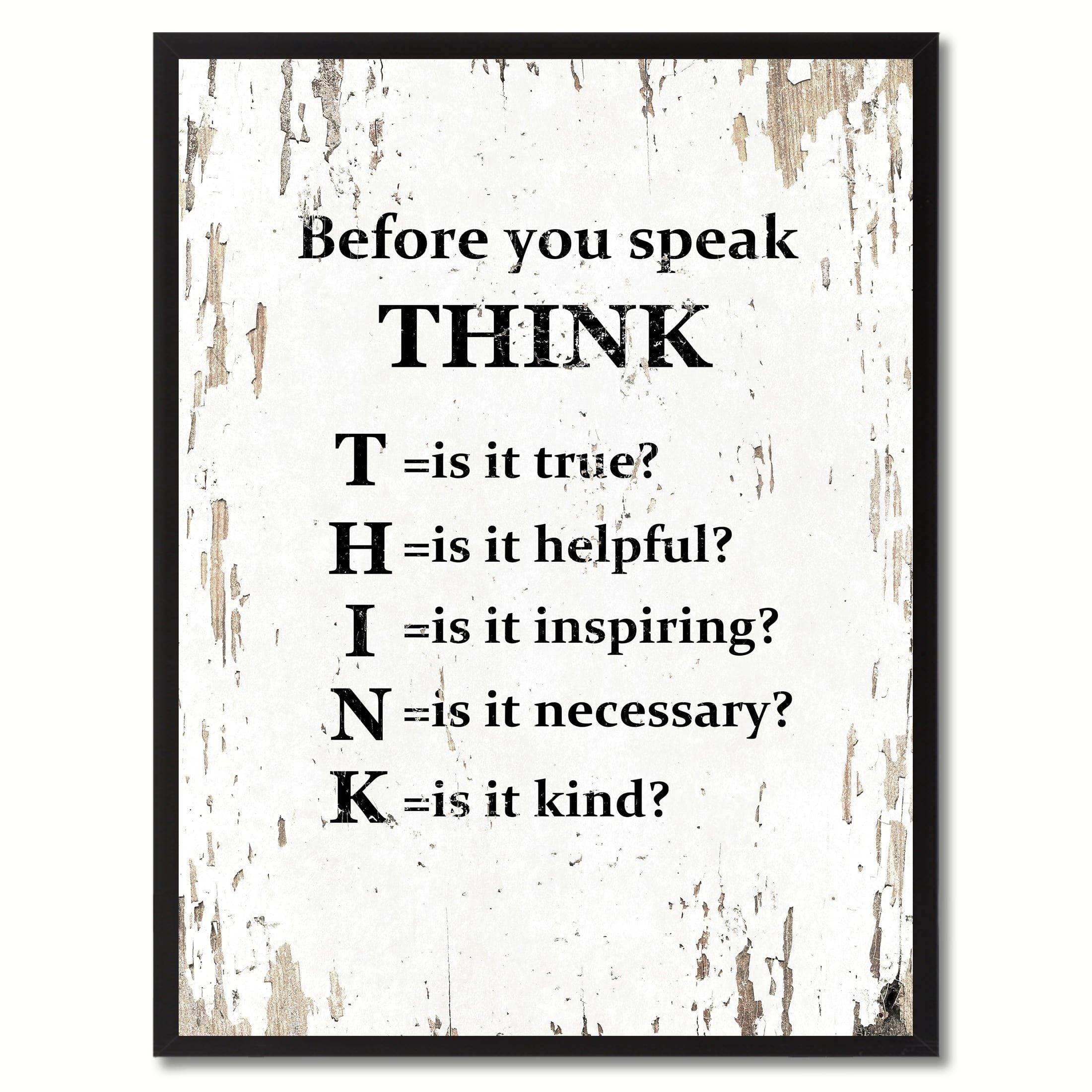 Before You Speak Think Sayingcanvas Print Picture Frame Home Decor