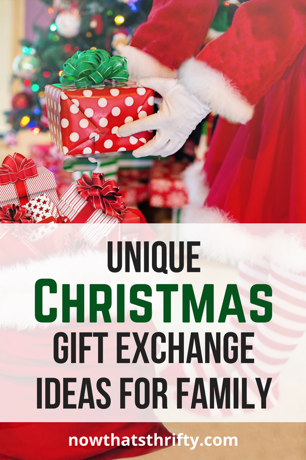 Unique Christmas Gift Exchange Ideas for Family Now That