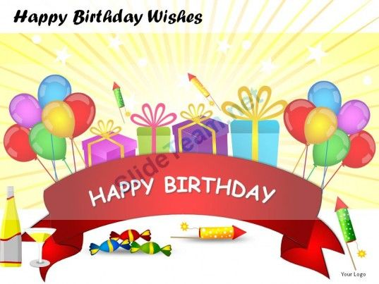 Happy Birthday Wishes Powerpoint Presentation Slides For Use