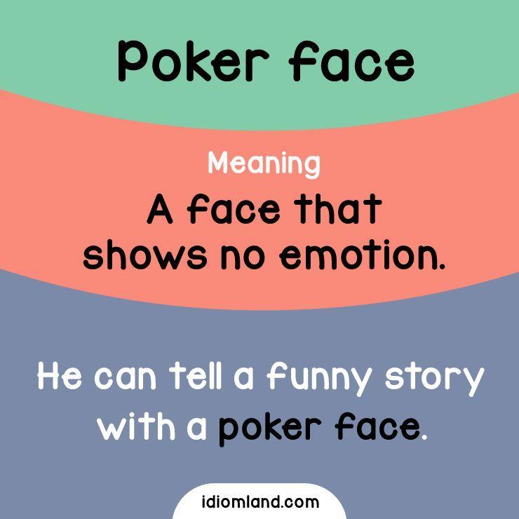 Puedes Mantener Una Cara De Poker Mientras Ves Una Pelicula De Comedia Idioms Espanol Lea English Vocabulary Words English Idioms Learn English Vocabulary