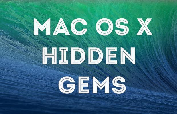 16 Mac OS X Hidden Features You Don't Know About