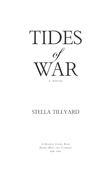 Tides of War by Stella Tillyard. Title page layout, text