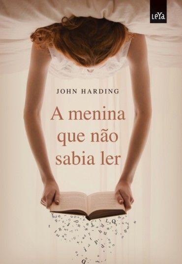 A Menina Que Nao Sabia Ler Vol 1 John Harding Com Imagens