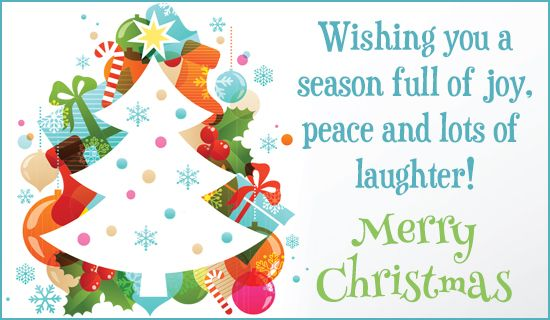 Joy Peace Laughter Merry Christmas Quotes Wishing You A