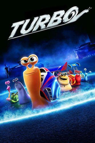 Turbo Movie Poster Pinterest 2018 Movies Movies And Top Movies