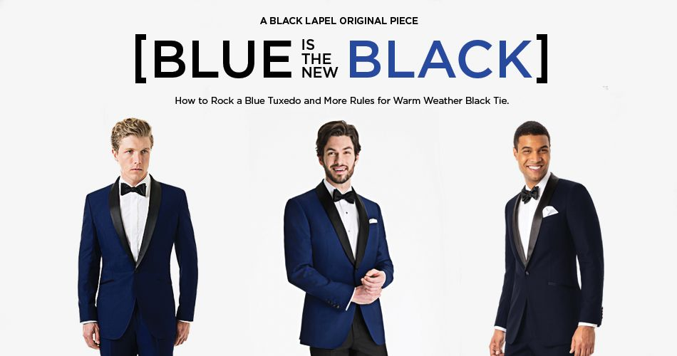 Wear a Blue Tuxedo With Ease - 5 Unorthodox Black Tie Rules | Blue ...