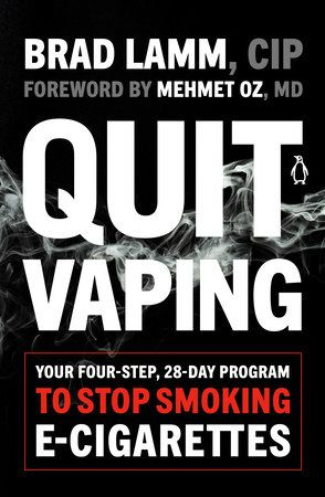 Quit Vaping by Brad Lamm: 9780143135876 | PenguinRandomHouse.com: Books