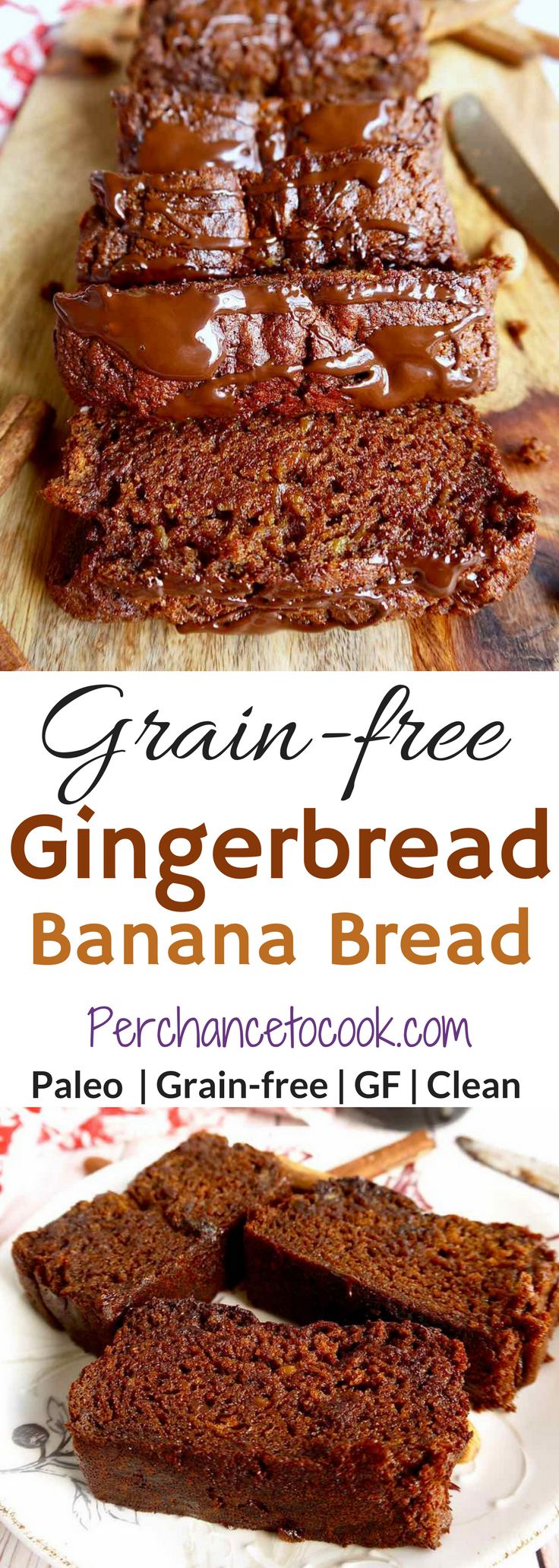 Grain Free Gingerbread Banana Bread Paleo Gf Perchance To Cook Www Perchancetocook Com