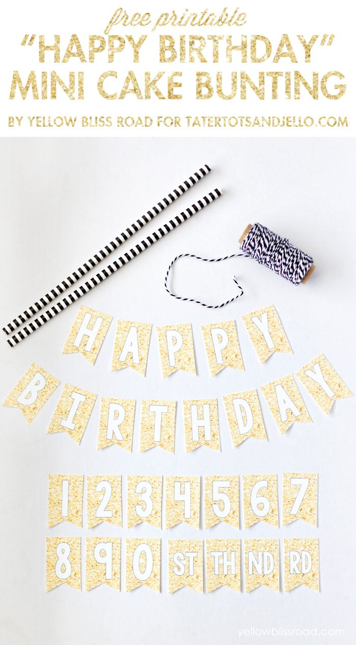 Free Printable Happy Birthday Mini Cake Bunting Want