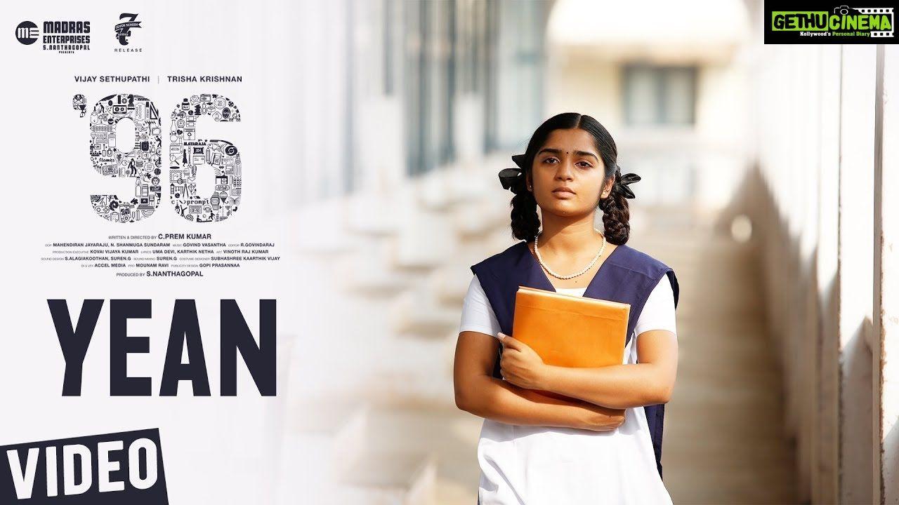 96 Songs Yean Video Song Vijay Sethupathi Trisha Govind Vasantha C Prem Kumar Gethu Cinema In 2020 Songs Movie 20 Video