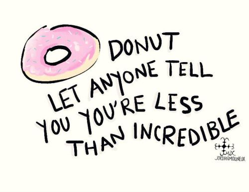 Inspirational Food Quotes Inspiring Food Quotes Quotes Donut Quotes