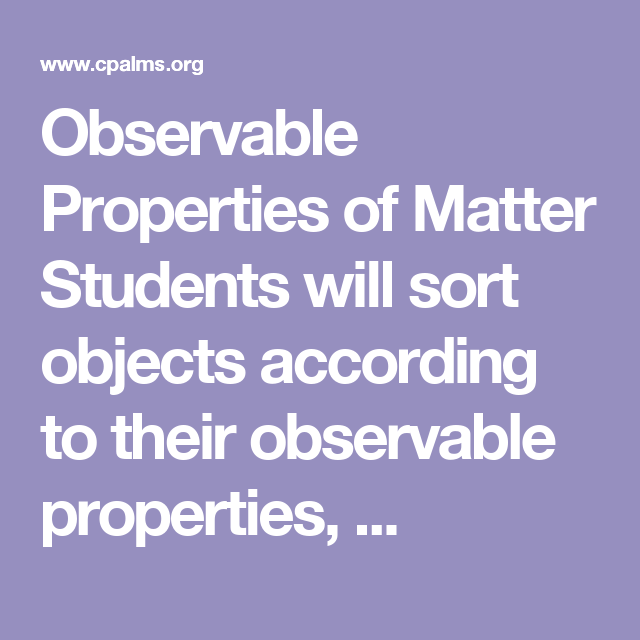 Observable Physical Properties Of Matter