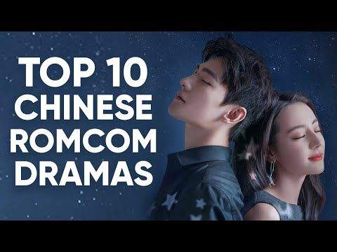 Top 10 Best Romance-Comedy Chinese Dramas That'll Make You Wish You Were In Love! [Ft. HappySqueak] - YouTube
