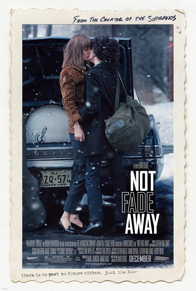 Not Fade Away Now Playing In Theaters Everywhere With Images