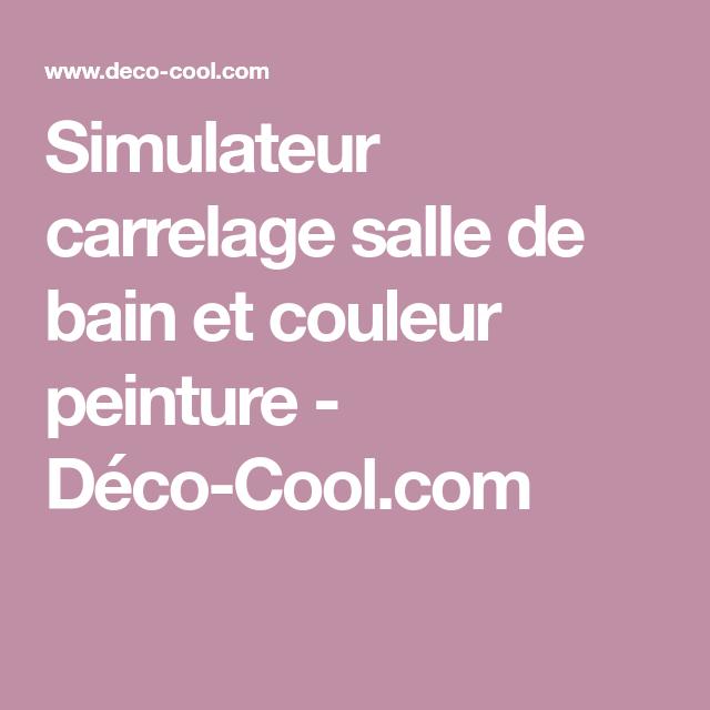 Simulateur couleur carrelage salle de bain   Carrelage salle de bain, Carrelage et Salle de bain