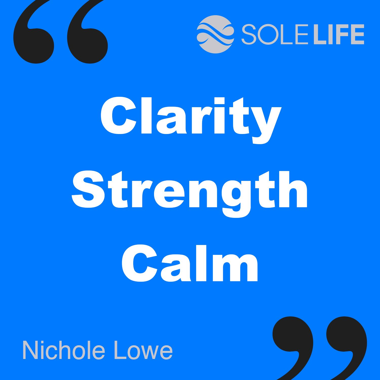Clarity, Strength, Calm Clarity, Logos, Calm