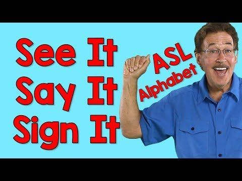 see it, say it, sign it with letter sounds | sign language alphabet