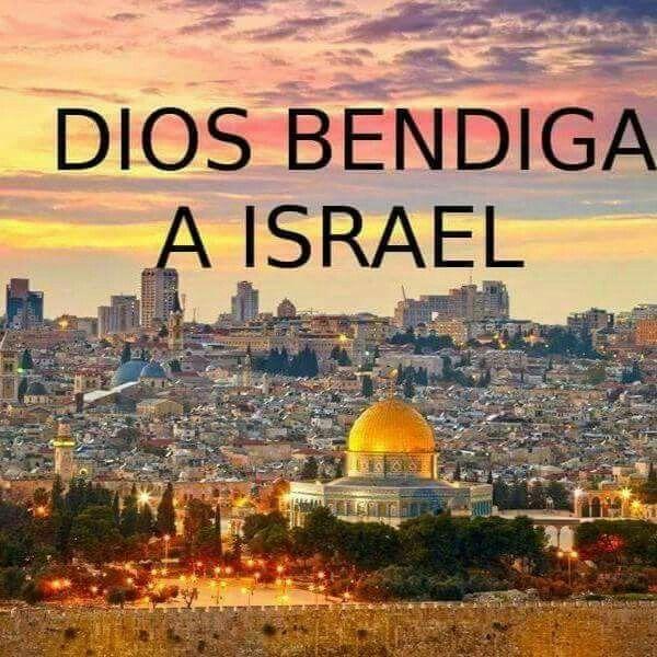 Bendito Sea El Pueblo De Jehova Dios De Abraham Isacc Jacob Y Isrrael En El Nombre De Jesus Dios Bendiga La Tierra Sant Israel Tours Best Cities Israel Travel