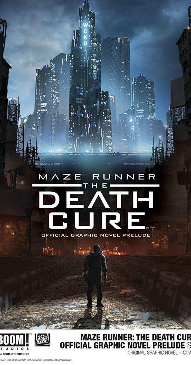 Watch Maze Runner The Death Cure 2018 Full Movie Hd Online Maze Runner Maze Runner Death Cure Maze Runner Movie