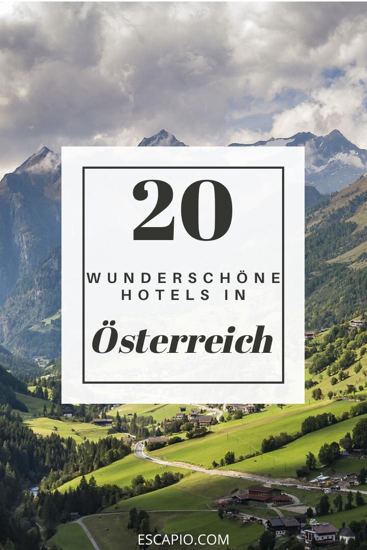 Finde Die Besten 20 Hotels In Osterreich Uber Escapio Hotels Osterreich Reisen Urlaub Winter Hotels Europa Reisen Hotel Osterreich