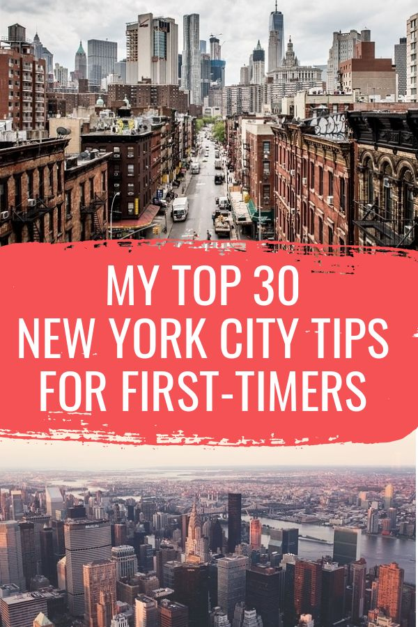 33 New York Tips To Ensure A Smooth First Time In NYC