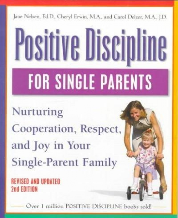 Photo of Positive Discipline for Single Parents: Nurturing Cooperation Respect and Joy in…