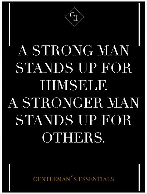 Strong Man Quotes Adorable Daily Quote Gentleman's Essentials  Essentials Wisdom And Truths
