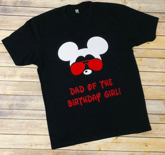 Dad Of The Birthday Girl Its My Mickey Mouse Castle Disney Vinyl Shirt Family Shirts Custom