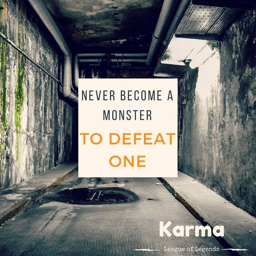 Karma League Of Legends Quote Instagram At Geeksplaygames