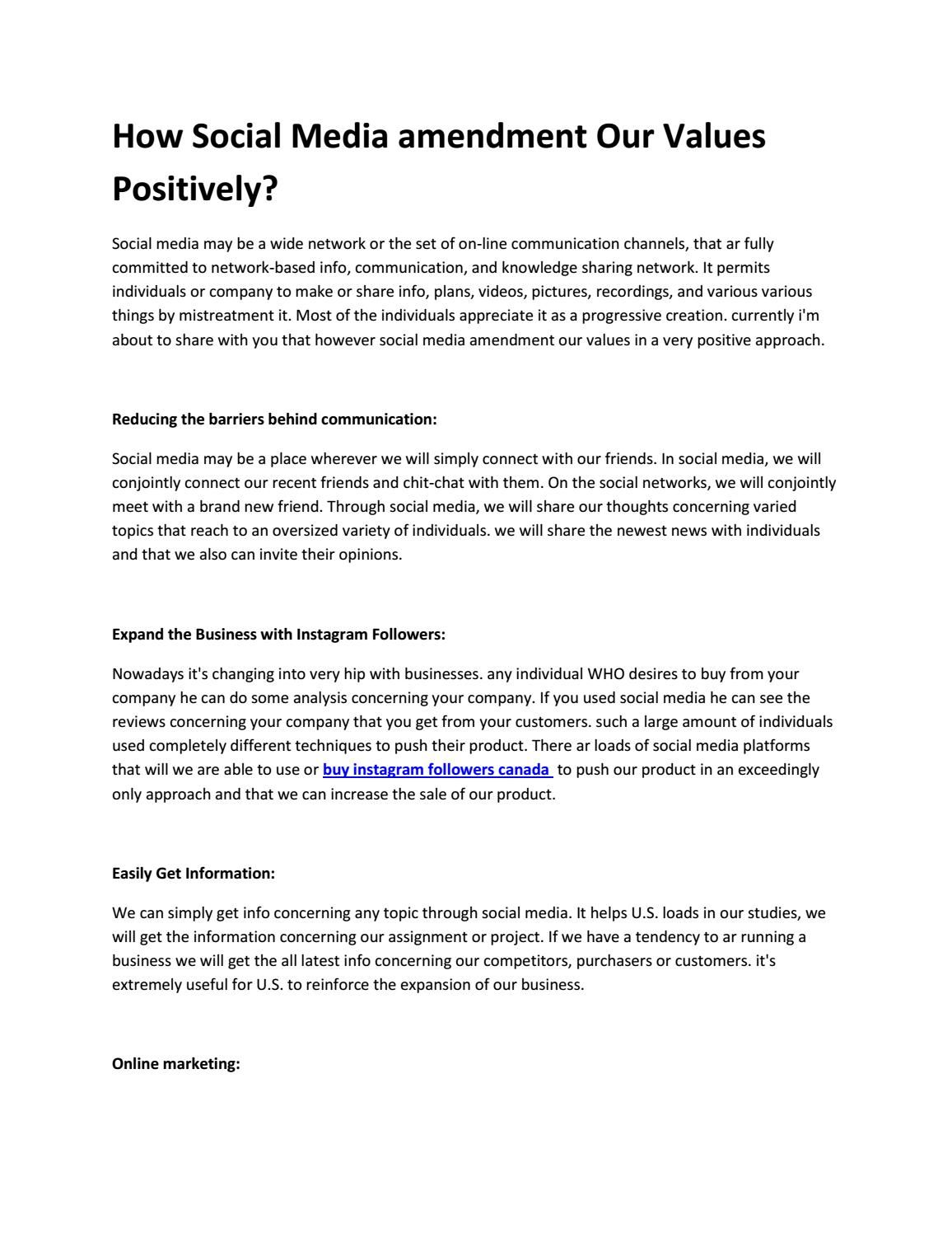 How Social Media amendment Our Values Positively? (With