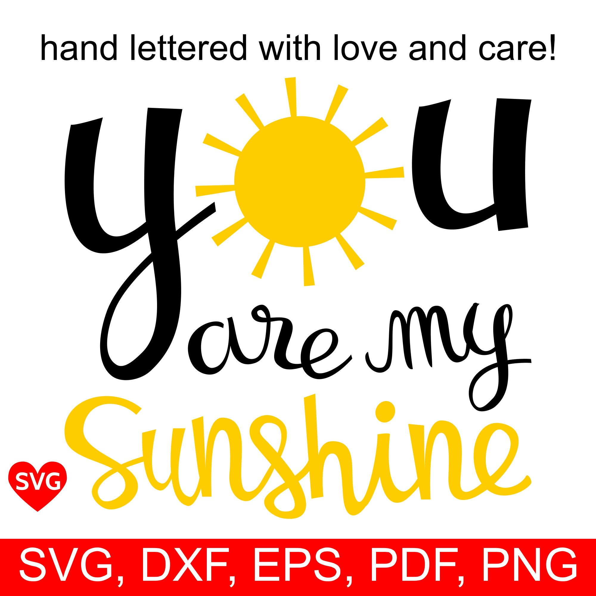 You Are My Sunshine SVG File for Cricut and Silhouette to make a kid ...