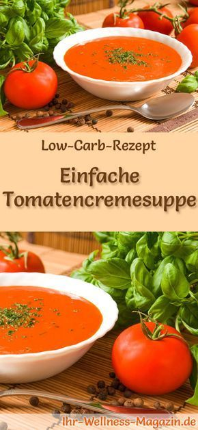 Einfache Low Carb Tomatencremesuppe - gesundes, schnelles Rezept