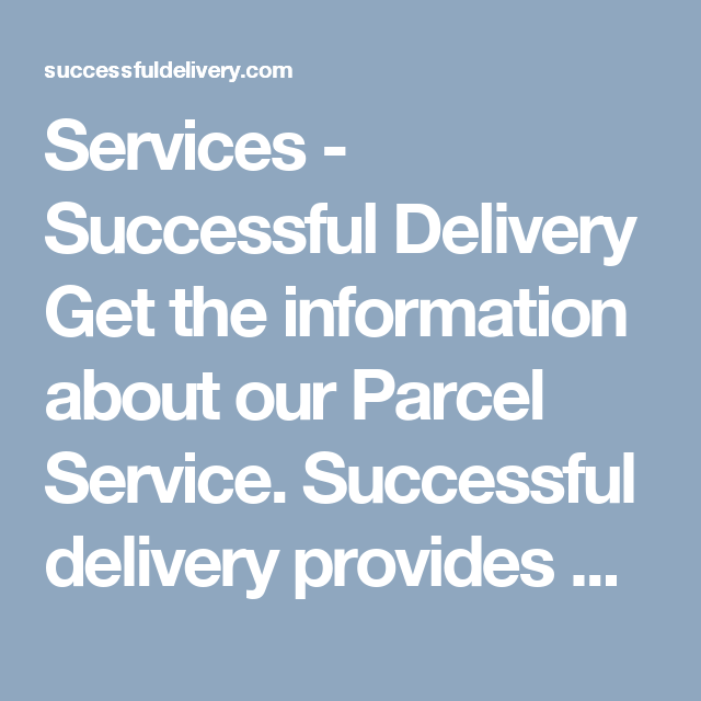 Courier Service Parcel Shipping Same Day Delivery Service Next Day Delivery Parcel Service Informative Parcel