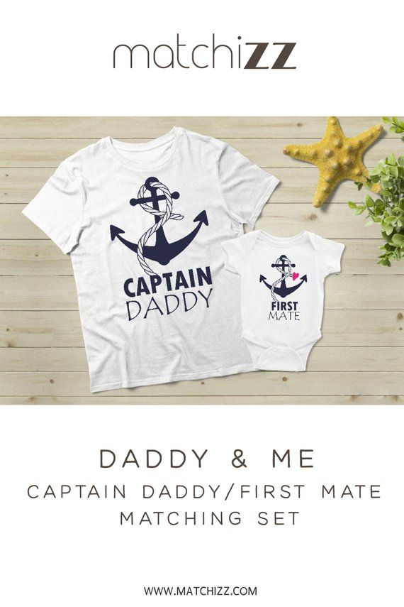 96568578 Nautical Dad Gift Daddy and Me Captain Daddy and First Mate Matching Father  Daughter Shirts Cruising